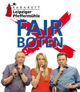 """Kabarett """"Leipziger Pfeffermühle"""" - mit dem neuen Programm """"FAIRBOTEN"""""""