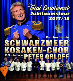 Peter Orloff & Schwarzmeer-Kosaken Chor - Total Emotional - Jubiläumstournee 2018/2019 - Peter Orloff & Schwarzmeer Kosaken-Chor