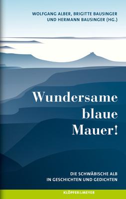 Bild: Wundersame blaue Mauer