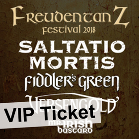 Bild: Freudentanz Festival - Saltatio Mortis, Fiddler's Green, Versengold & Mr. Irish Bastard - VIP Ticket