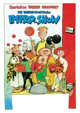Bild: Die theatersportliche Impro-Show - Geniale Improvisation, Wortakrobatik und unglaublicher Spielwitz