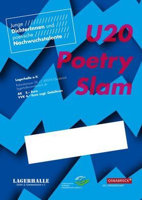 U20 Poetry Slam - Dichter sind andere auch nicht!