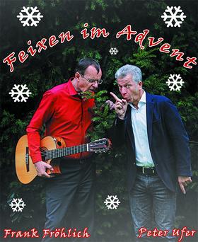Bild: Peter Ufer & Frank Fröhlich - Feixen im Advent
