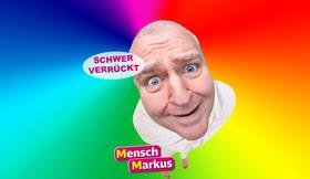 """Bild: Markus Maria Profitlich - """"Schwer verrückt!"""""""