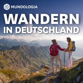 Bild: MUNDOLOGIA: Wandern in Deutschland