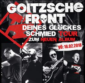 Goitzsche Front - Deines Glückes Schmied Tour