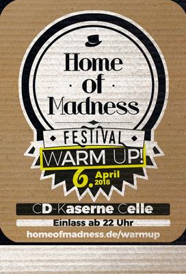Bild: Home of Madness - Warm Up 2018 - Das Warm Up zum Festival 2018