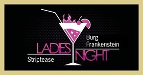 Bild: Ladies Night - Burg Frankenstein