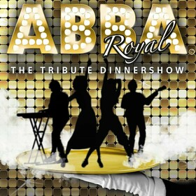 ABBA Royal: The Tribute Dinnershow