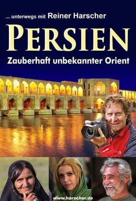 Live-Multivision - Persien mit Reiner Harscher