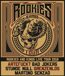Rookies & Kings Live Tour 2018 - + Artefuckt, Stunde Null, Bad Jokers, Grenzenlos, Martino Senzao