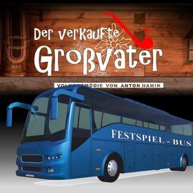 Bild: Der verkaufte Großvater + Festspielbus aus Darmstadt für den 10.08.2018