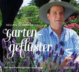 """Bild: """"Gartengeflüster – Mit dem Fernsehgärtner unterwegs"""""""