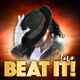 BEAT IT! – Die Show über den King of Pop! - Das Musical über den King of Pop!