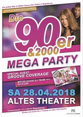 90er&2000er Mega Party - mit Groove Coverage & Mütze Katze DJ Team