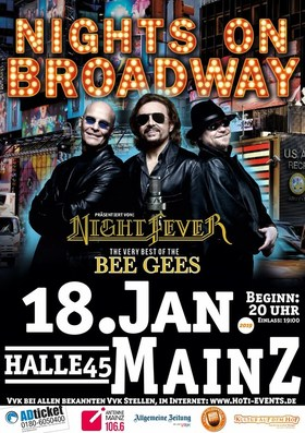 Nights on Broadway - präsentiert von: Night Fever - The very best of the Bee Gees