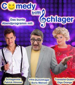 Bild: Comedy trifft Schlager - mit FFH-Dummfrager Boris Meinzer, Olga Orange, Patrick Himmel