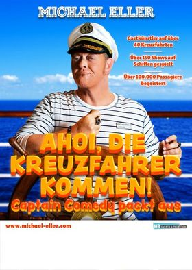 Michael Eller - Ahoi, die Kreuzfahrer kommen! - Captain Comedy packt aus