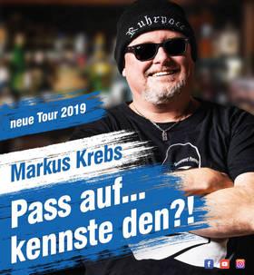 Bild: Markus Krebs - Pass auf….kennste den?! – LIVE TOUR 2019