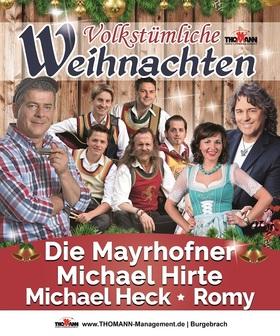 Bild: Volkstümliche Weihnacht mit den Mayrhofnern, Michael Hirte uvm. - präsentiert ATeams und Thomann Management