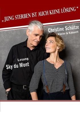 """Bild: Sky du Mont und Christine Schütze - """"Jung sterben ist auch keine Lösung""""- Lesung und Klavierkabarett"""