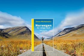 Bild: Simon Michalowicz - Norwegen der Länge nach