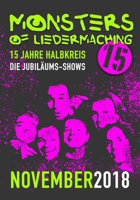 Monsters of Liedermaching - Jubiläumstour 15 Jahre Halbkreis