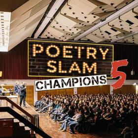 Bild: Poetry Slam Champions 5 - Julian Heun, Yannick Sellmann, Marvin Ruppert u.a. + Special Guests