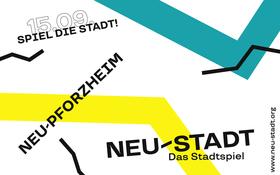 Bild: NEU-STADT - Stadtspiel Pforzheim