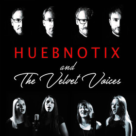 Bild: HUEBNOTIX & The Velvet Voices - Rock-Classic-Konzert