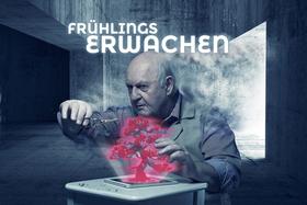 Bild: FRÜHLINGS ERWACHEN von Frank Wedekind