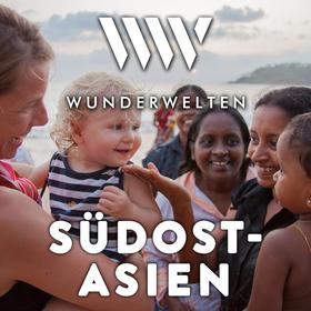 Bild: WunderWelten: Südostasien