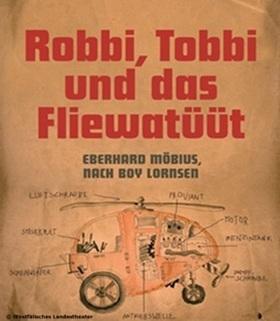 Bild: Robbi, Tobbi und das Fliewatüüt - Kinder- und Jugendtheater
