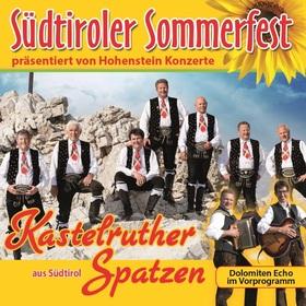 4.Sangerhäuser Rosen-Boulevard - Kastelruther Spatzen - Vorprogramm: Dolomitenecho