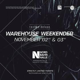 Bild: Techno.Deluxe: THE WAREHOUSE EDITION - Weekender-Ticket: Night 1 & Night 2