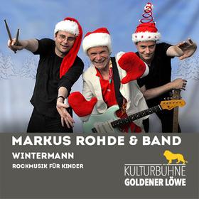 Bild: Markus Rohde & Band - Wintermann - Rockmusik für Kinder - Weihnachtsspezial
