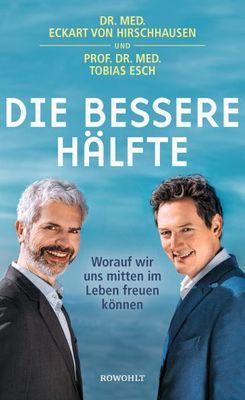 Eckart von Hirschhausen & Tobias Esch