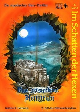 """Bild: Ein Sommerabend im Schatten der Hexen - Premiere: Im Schatten der Hexen – Band 6 """"Das versunkene Heiligtum"""""""