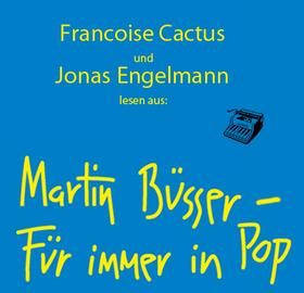 Bild: Für immer in Pop: Lesung mit Françoise Cactus (Stereo Total) & Jonas Engelmann (Ventil Verlag)