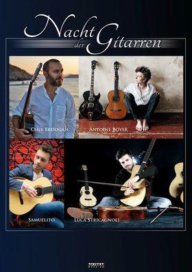 Bild: Nacht der Gitarren - mit Antoine Boyer, Cenk Erdogan, Luca Stricagnoli und Samuelito