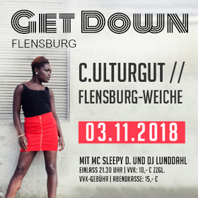 Bild: Get Down - Line Up: DJ Crazy Cutz, DJ Lunddahl, MC sleepy D.