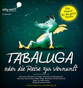 Bild: Tabaluga – oder die Reise zur Vernunft - Das drachstarke Familienmusical