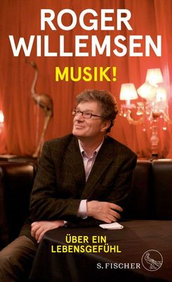 Bild: Roger Willemsen: Musik!