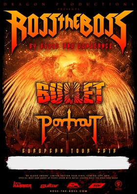 Bild: ROSS THE BOSS - By Blood And Vengeance European Tour 2018 Co-Headliner BULLET Special Guests PORTRAIT