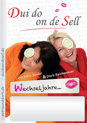 Dui do on de Sell - Wechseljahre...