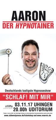 """Bild: AARON - """"SCHLAF! MIT MIR"""" –  Die wohl lustigste Hypnose-Show Deutschlands!"""