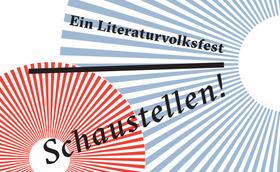 Bild: Schaustellen! - Ein Literaturvolksfest