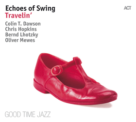 Bild: Echoes of Swing - Travelin´ - Celebrating 20 Years on Tour