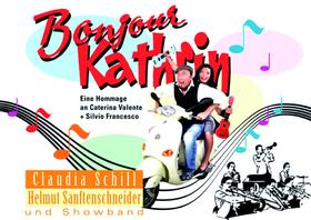 Bild: Bonjour Kathrin – Eine Hommage an Caterina Valente + Silvio Francesco