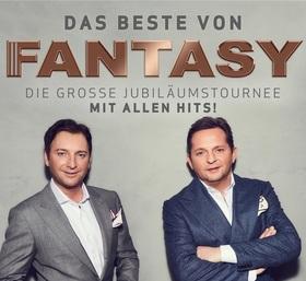 Das Beste von Fantasy - Die große Jubiläumstournee - Mit allen Hits!